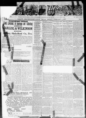 Primary view of The Albany Weekly News (Albany, Tex.), Vol. 1, No. 6, Ed. 1 Friday, February 6, 1891