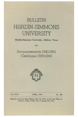 Primary view of object titled 'Catalogue of Hardin-Simmons University, 1939-1940'.