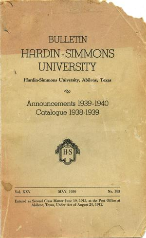 Primary view of object titled 'Catalogue of Hardin-Simmons University, 1938-1939'.