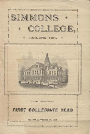 Primary view of object titled 'Simmons College, Abilene, Tex., Will Begin Its First Collegiate Year, Tuesday, September 13, 1892.'.