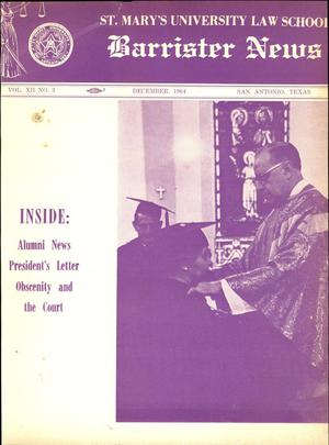 Primary view of object titled 'Barrister News, Volume 12, Number 3, December, 1964'.