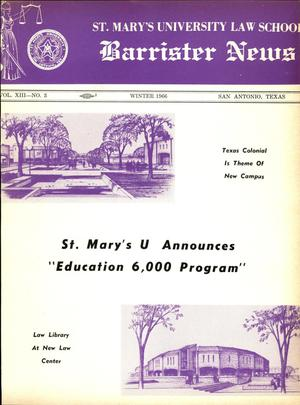Primary view of object titled 'Barrister News, Volume 13, Number 3, Winter, 1966'.