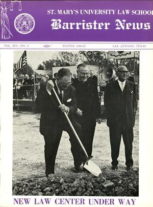 Primary view of object titled 'Barrister News, Volume 14, Number 3, Winter, 1966-67'.
