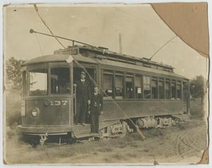 Primary view of object titled '[Trolley Car Number 137 and Crew]'.