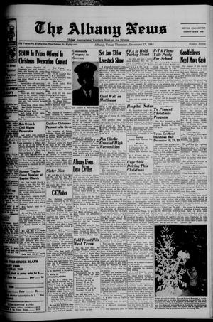 Primary view of object titled 'The Albany News (Albany, Tex.), Vol. 81, No. 16, Ed. 1 Thursday, December 17, 1964'.