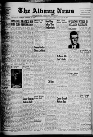 Primary view of object titled 'The Albany News (Albany, Tex.), Vol. 80, No. 34, Ed. 1 Thursday, April 23, 1964'.