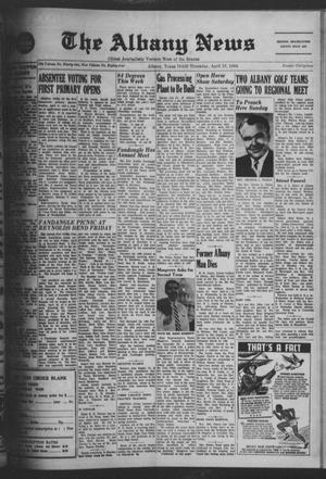 Primary view of object titled 'The Albany News (Albany, Tex.), Vol. 84, No. 34, Ed. 1 Thursday, April 18, 1968'.