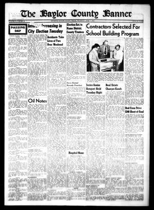 Primary view of object titled 'The Baylor County Banner (Seymour, Tex.), Vol. 58, No. 32, Ed. 1 Thursday, April 1, 1954'.