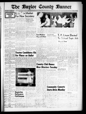 Primary view of object titled 'The Baylor County Banner (Seymour, Tex.), Vol. 61, No. 30, Ed. 1 Thursday, March 14, 1957'.