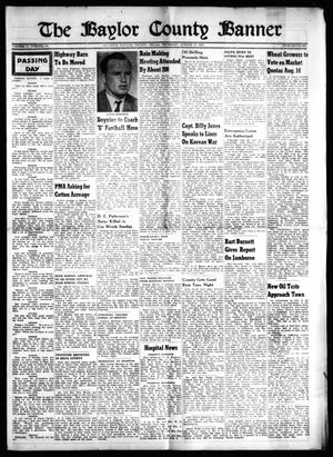 Primary view of object titled 'The Baylor County Banner (Seymour, Tex.), Vol. 57, No. 50, Ed. 1 Thursday, August 6, 1953'.