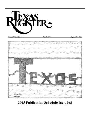 Texas Register, Volume 39, Number 27, Pages 5001-5254, July 4, 2014