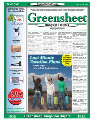Primary view of object titled 'The Greensheet (Austin, Tex.), Vol. 30, No. 22, Ed. 1 Thursday, July 12, 2007'.