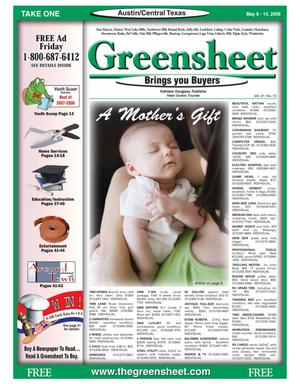 Primary view of object titled 'The Greensheet (Austin, Tex.), Vol. 31, No. 13, Ed. 1 Thursday, May 8, 2008'.