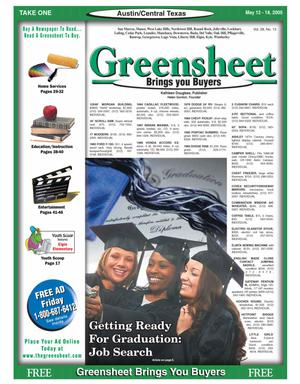 Primary view of object titled 'The Greensheet (Austin, Tex.), Vol. 28, No. 13, Ed. 1 Thursday, May 12, 2005'.
