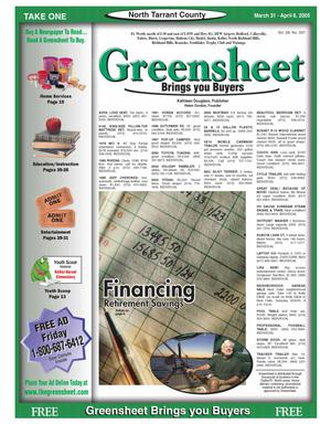 Primary view of The Greensheet (Fort Worth, Tex.), Vol. 28, No. 337, Ed. 1 Thursday, March 31, 2005