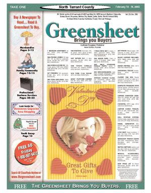 Primary view of object titled 'The Greensheet (Fort Worth, Tex.), Vol. 28, No. 288, Ed. 1 Thursday, February 10, 2005'.