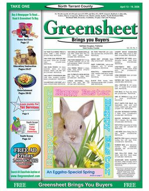 Primary view of object titled 'The Greensheet (Fort Worth, Tex.), Vol. 30, No. 4, Ed. 1 Thursday, April 13, 2006'.