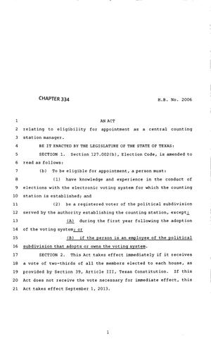 Primary view of object titled '83rd Texas Legislature, Regular Session, House Bill 2006, Chapter 334'.