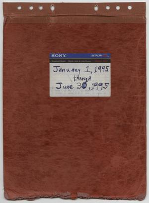 Primary view of object titled '[News Story Log: January 1 to June 30, 1995]'.