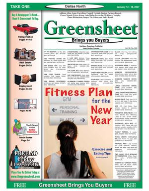 Primary view of object titled 'Greensheet (Dallas, Tex.), Vol. 30, No. 280, Ed. 1 Friday, January 12, 2007'.