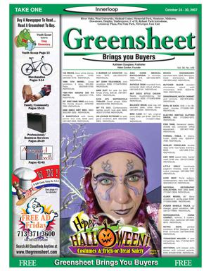 Primary view of object titled 'Greensheet (Houston, Tex.), Vol. 38, No. 448, Ed. 1 Wednesday, October 24, 2007'.