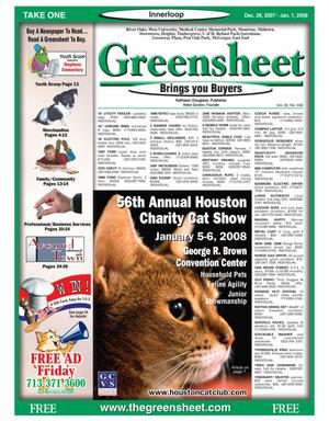 Primary view of object titled 'Greensheet (Houston, Tex.), Vol. 38, No. 556, Ed. 1 Wednesday, December 26, 2007'.