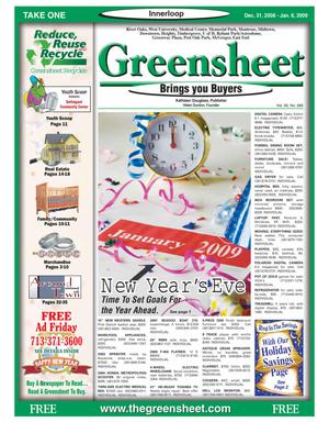 Primary view of object titled 'Greensheet (Houston, Tex.), Vol. 39, No. 568, Ed. 1 Wednesday, December 31, 2008'.