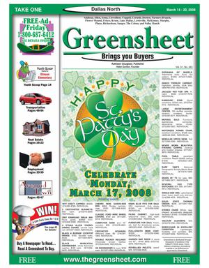 Primary view of object titled 'Greensheet (Dallas, Tex.), Vol. 31, No. 343, Ed. 1 Friday, March 14, 2008'.