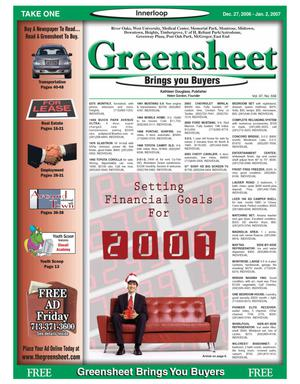 Primary view of object titled 'Greensheet (Houston, Tex.), Vol. 37, No. 556, Ed. 1 Wednesday, December 27, 2006'.