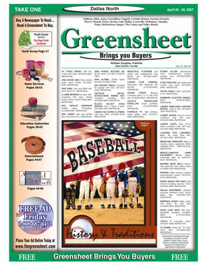 Primary view of object titled 'Greensheet (Dallas, Tex.), Vol. 31, No. 14, Ed. 1 Friday, April 20, 2007'.