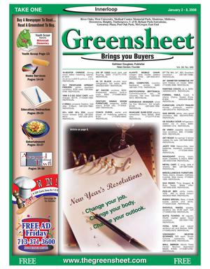 Primary view of object titled 'Greensheet (Houston, Tex.), Vol. 38, No. 568, Ed. 1 Wednesday, January 2, 2008'.