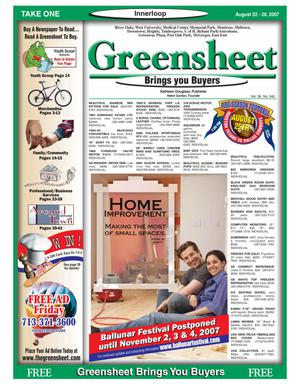 Primary view of object titled 'Greensheet (Houston, Tex.), Vol. 38, No. 340, Ed. 1 Wednesday, August 22, 2007'.