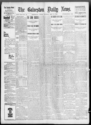 Primary view of object titled 'The Galveston Daily News. (Galveston, Tex.), Vol. 56, No. 48, Ed. 1 Tuesday, May 11, 1897'.