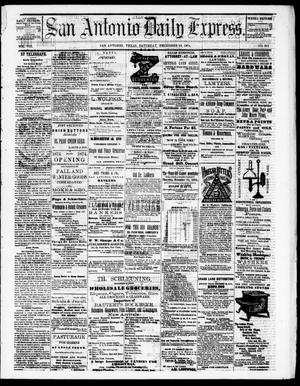 Primary view of object titled 'San Antonio Daily Express. (San Antonio, Tex.), Vol. 8, No. 311, Ed. 1 Saturday, December 19, 1874'.
