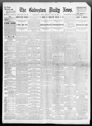 Primary view of object titled 'The Galveston Daily News. (Galveston, Tex.), Vol. 56, No. 96, Ed. 1 Monday, June 28, 1897'.