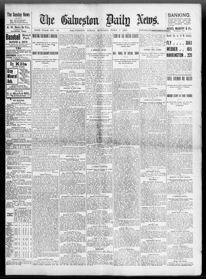 Primary view of object titled 'The Galveston Daily News. (Galveston, Tex.), Vol. 56, No. 75, Ed. 1 Monday, June 7, 1897'.