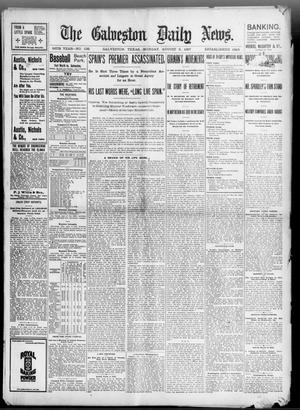 Primary view of object titled 'The Galveston Daily News. (Galveston, Tex.), Vol. 56, No. 138, Ed. 1 Monday, August 9, 1897'.