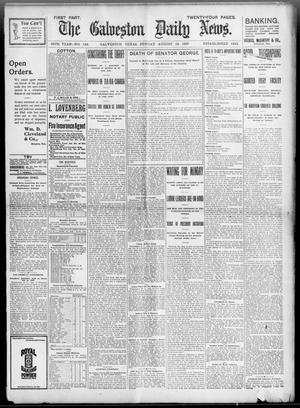 Primary view of object titled 'The Galveston Daily News. (Galveston, Tex.), Vol. 56, No. 144, Ed. 1 Sunday, August 15, 1897'.