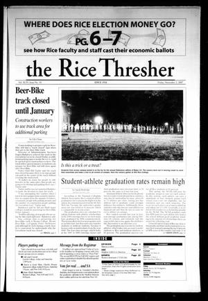 Primary view of object titled 'The Rice Thresher, Vol. 95, No. 10, Ed. 1 Friday, November 2, 2007'.