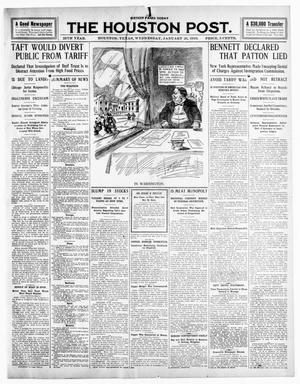 Primary view of object titled 'The Houston Post. (Houston, Tex.), Vol. 25TH YEAR, Ed. 1 Wednesday, January 26, 1910'.