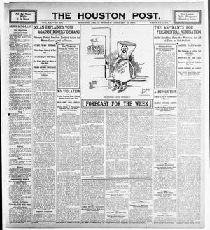 Primary view of object titled 'The Houston Post. (Houston, Tex.), Vol. 21, No. 334, Ed. 1 Monday, February 12, 1906'.