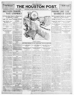 Primary view of object titled 'The Houston Post. (Houston, Tex.), Vol. 25TH YEAR, Ed. 1 Thursday, January 27, 1910'.