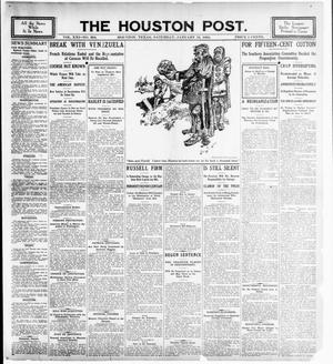 Primary view of object titled 'The Houston Post. (Houston, Tex.), Vol. 21, No. 304, Ed. 1 Saturday, January 13, 1906'.