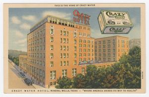 Primary view of object titled '[Postcard of Crazy Water Hotel]'.