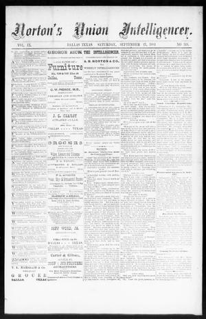 Primary view of object titled 'Norton's Union Intelligencer. (Dallas, Tex.), Vol. 9, No. 119, Ed. 1 Saturday, September 27, 1884'.