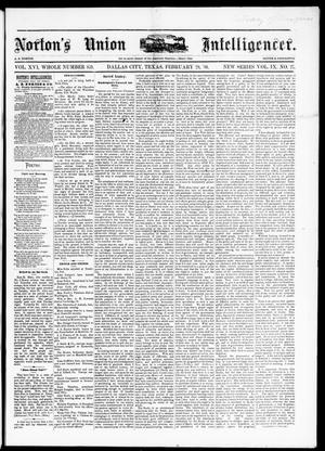 Primary view of object titled 'Norton's Union Intelligencer. (Dallas, Tex.), Vol. 9, No. 27, Ed. 1 Saturday, February 28, 1880'.