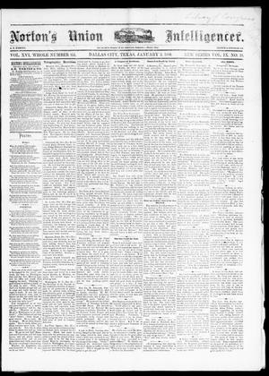 Primary view of object titled 'Norton's Union Intelligencer. (Dallas, Tex.), Vol. 9, No. 19, Ed. 1 Saturday, January 3, 1880'.