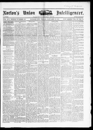 Primary view of object titled 'Norton's Union Intelligencer. (Dallas, Tex.), Vol. 9, No. 21, Ed. 1 Saturday, January 17, 1880'.