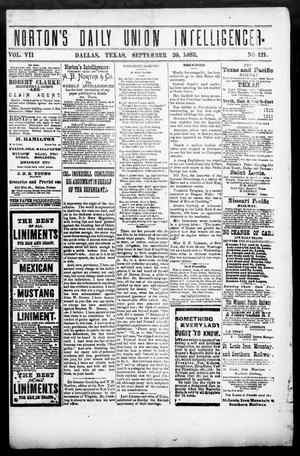 Primary view of object titled 'Norton's Daily Union Intelligencer. (Dallas, Tex.), Vol. 7, No. 121, Ed. 1 Wednesday, September 20, 1882'.