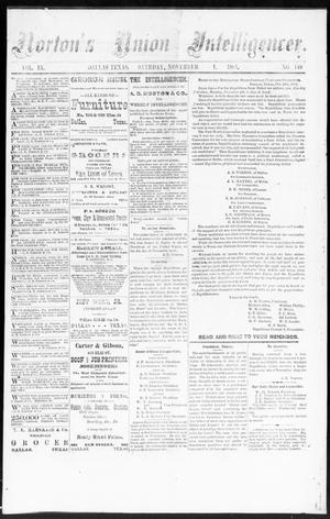 Primary view of object titled 'Norton's Union Intelligencer. (Dallas, Tex.), Vol. 9, No. 149, Ed. 1 Saturday, November 1, 1884'.